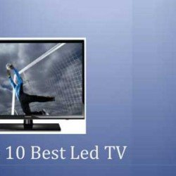 Top 10 LED Televisions